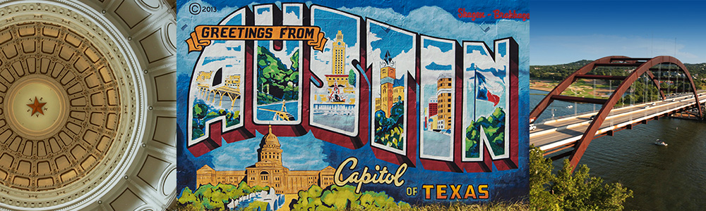 Composite image of the city of Austin, showing the Texas capitol dome, a welcome to Austin mural, and the 360 Pennybacker bridge