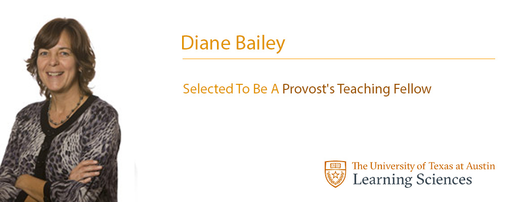 Diane Bailey Was Selected To Be A Provost's Teaching Fellow