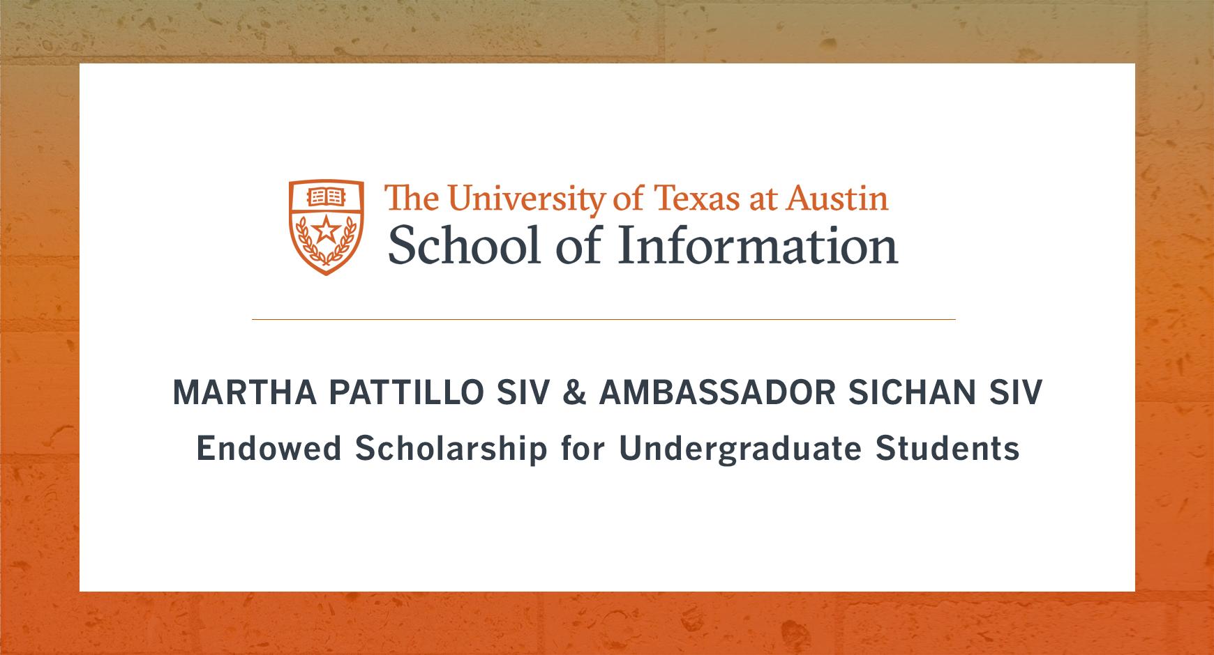 Martha Pattillo Siv and Ambassador Sichan Siv Endowed Scholarship